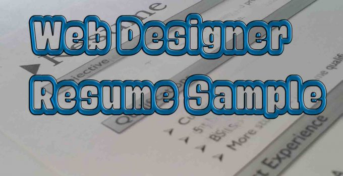 Web Designer Resume Sample for freshers and Experience template